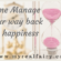 How to time manage your way back to happiness