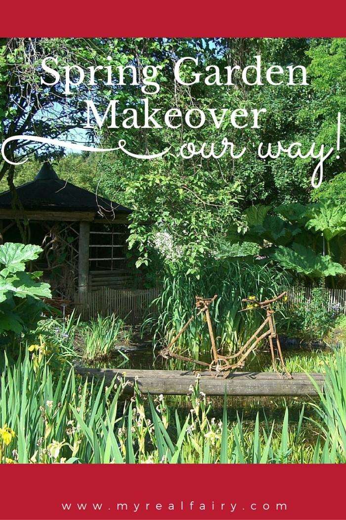 spring garden makeover - our way